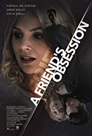 Watch Movie a-friend-s-obsession-lethal-admirer