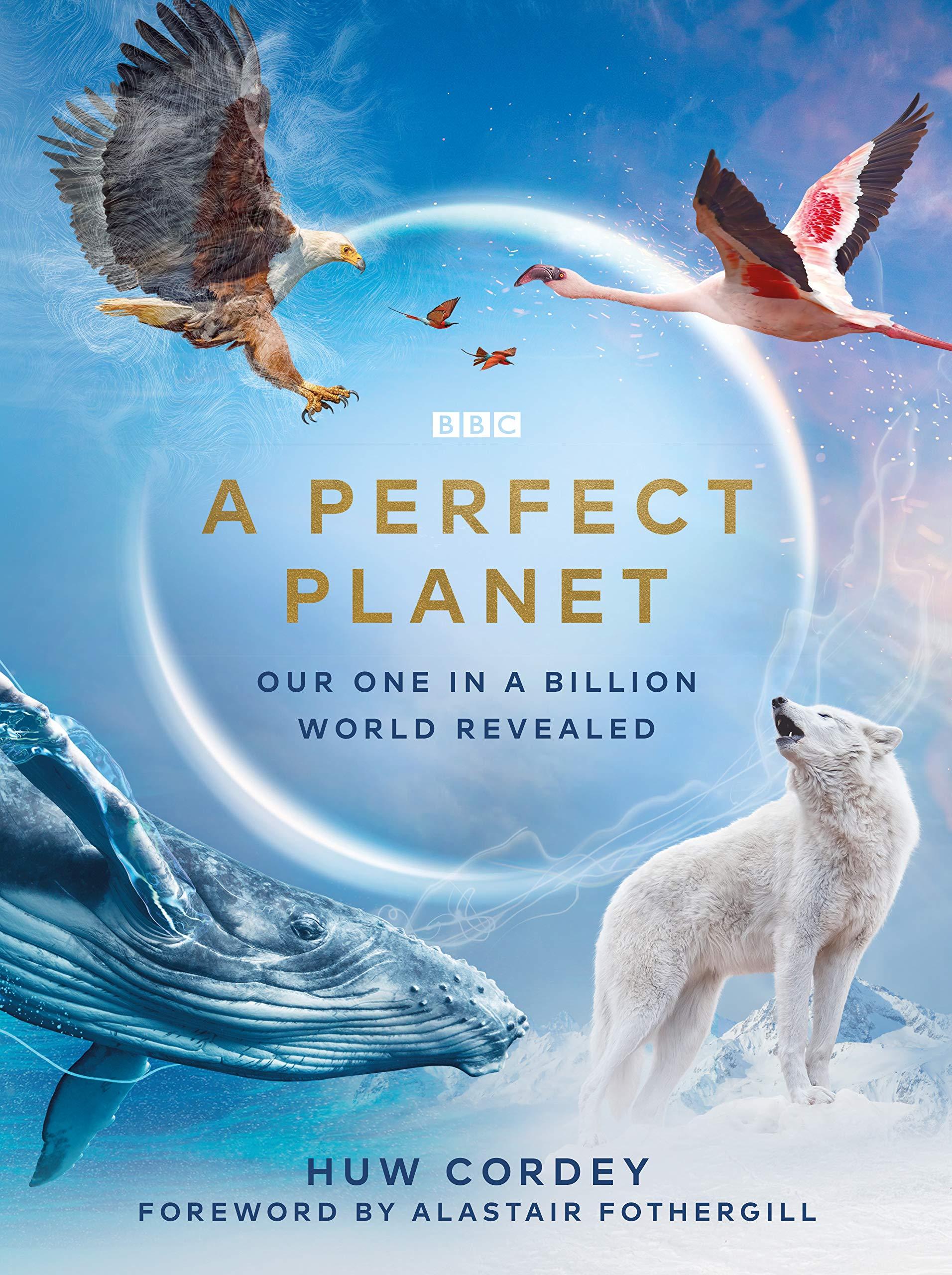 A Perfect Planet - Season 1