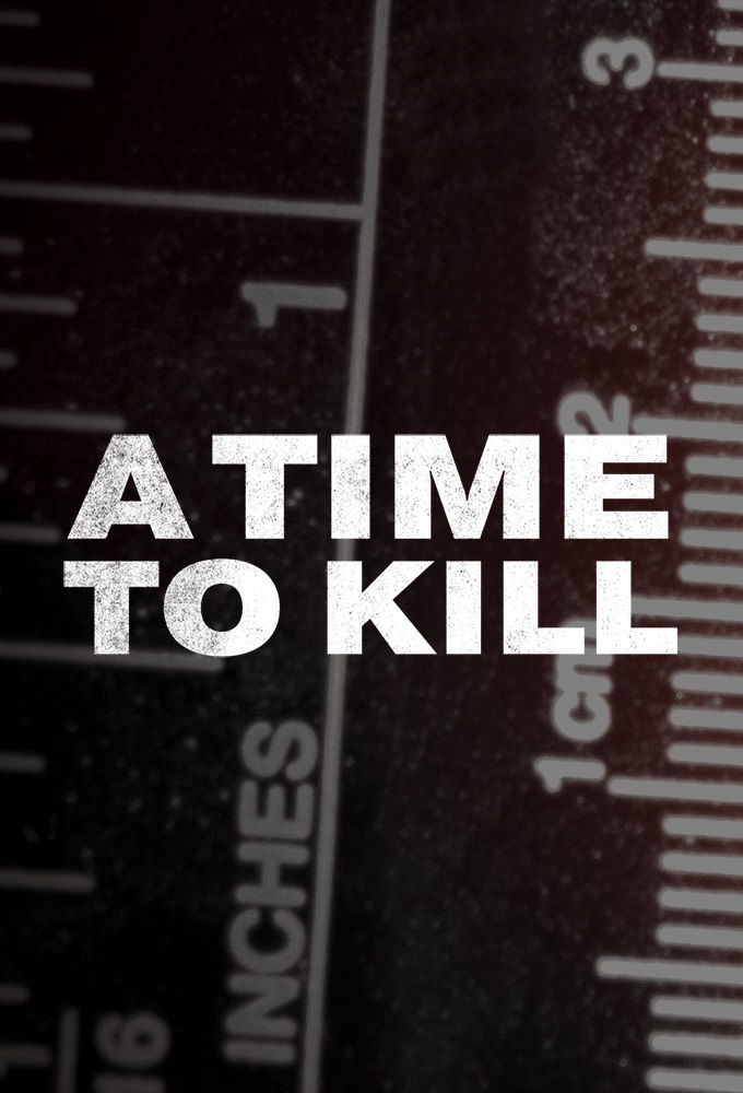 Watch Movie a-time-to-kill-season-1