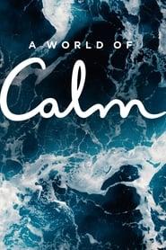 Watch Movie a-world-of-calm-season-1