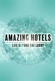 Amazing Hotels: Life Beyond the Lobby - Season 3