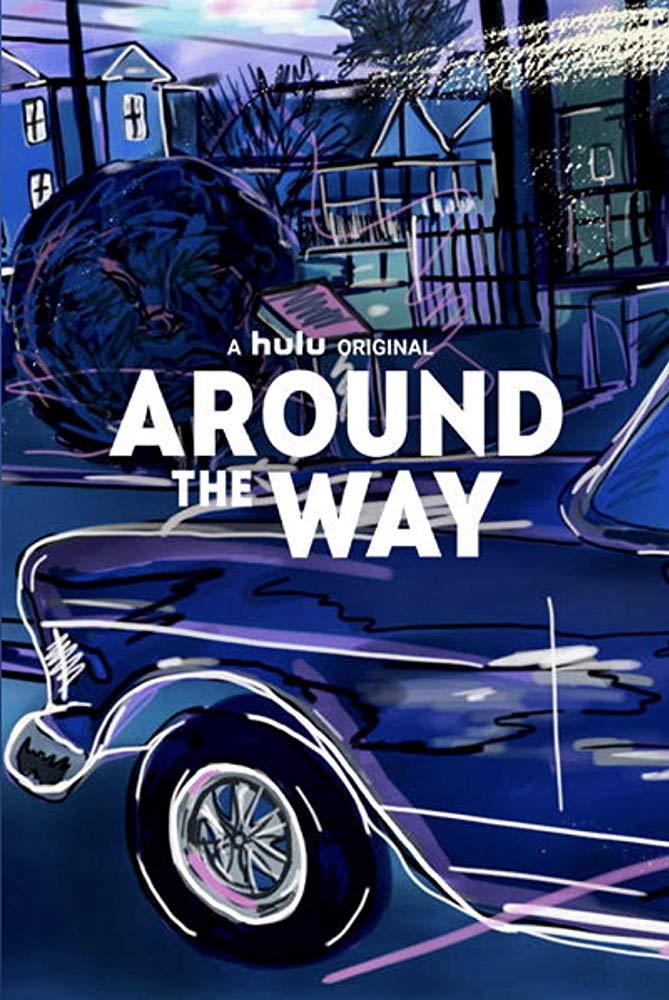 Watch Movie around-the-way-season-1