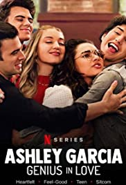 Watch Movie ashley-garcia-genius-in-love-season-1