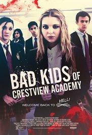 Watch Movie bad-kids-of-crestview-academy