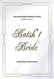 Watch Movie batsh-t-bride