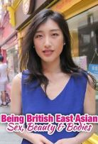 Watch Movie being-british-east-asian-sex-beauty-amp-bodies-season-1