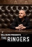 Watch Movie bill-burr-presents-the-ringers-season-1