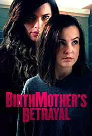 Watch Movie birthmother-s-betrayal