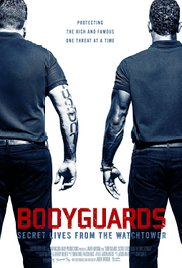 Watch Movie bodyguards-secret-lives-from-the-watchtower