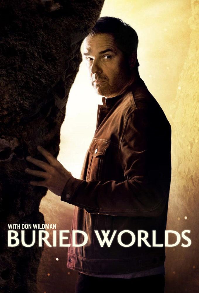 Buried Worlds with Don Wildman - Season 1