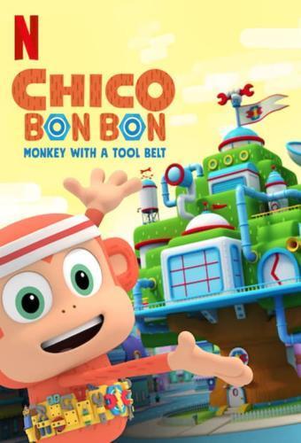 Chico Bon Bon: Monkey with a Tool Belt - Season 2