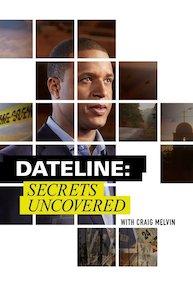 Watch Movie dateline-secrets-uncovered-season-7