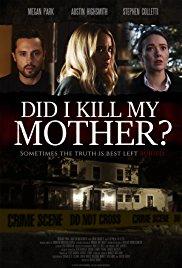 Watch Movie did-i-kill-my-mother