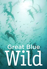 Great Blue Wild - Season 1