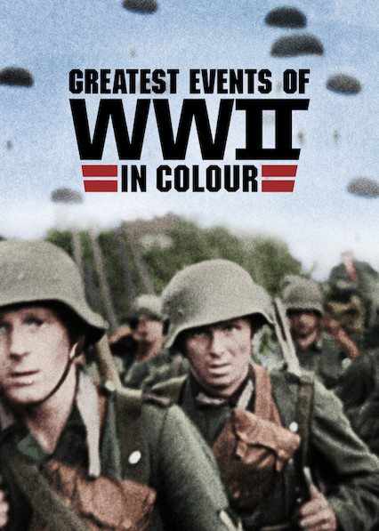 Watch Movie greatest-events-of-world-war-ii-in-colour-season-1