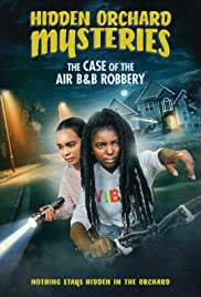 Watch Movie hidden-orchard-mysteries-the-case-of-the-air-b-and-b-robbery