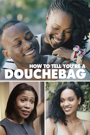 Watch Movie how-to-tell-you-re-a-douchebag