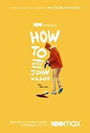 Watch Movie how-to-with-john-wilson-season-1