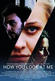Watch Movie how-you-look-at-me