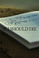 Watch Movie if-i-should-die-season-1