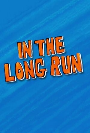 Watch Movie in-the-long-run-season-1
