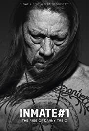 Watch Movie inmate-1-the-rise-of-danny-trejo