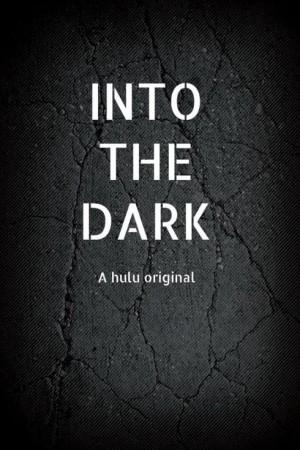 Watch Movie into-the-dark-season-2