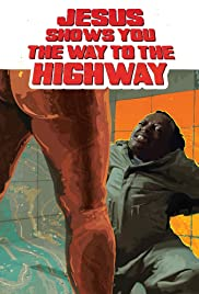 Watch Movie jesus-shows-you-the-way-to-the-highway