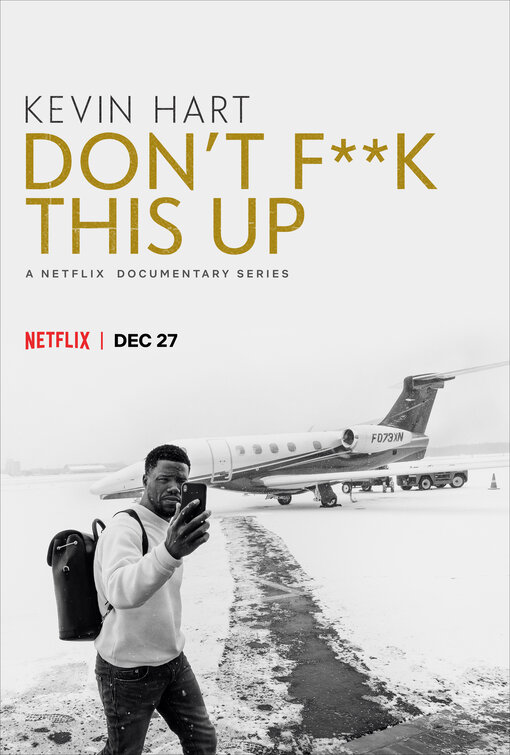 Kevin Hart: Don't F**k This Up - Season 1