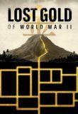 Lost Gold of World War II - Season 2