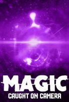 Watch Movie magic-caught-on-camera-season-1