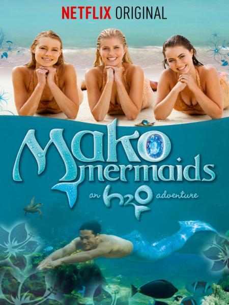 Mako Mermaids - Season 1