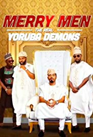 Watch Movie merry-men-the-real-yoruba-demons
