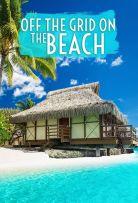 Watch Movie off-the-grid-on-the-beach-season-1