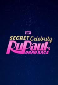 Watch Movie rupaul-s-secret-celebrity-drag-race-season-1