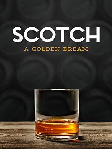 Watch Movie scotch-a-golden-dream