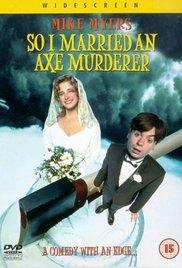 Watch Movie so-i-married-an-axe-murderer