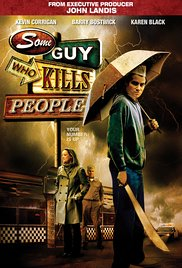 Watch Movie some-guy-who-kills-people