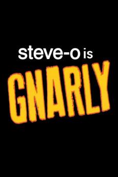Watch Movie steve-o-gnarly