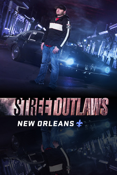 Watch Movie street-outlaws-new-orleans-season-2