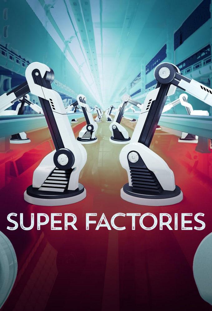 Watch Movie super-factories-season-1