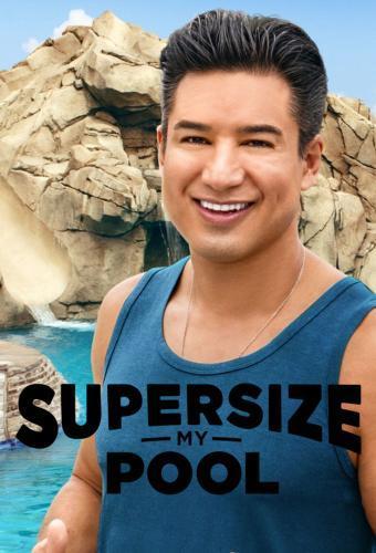 Watch Movie supersize-my-pool-season-1