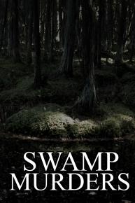 Watch Movie swamp-murders-season-4