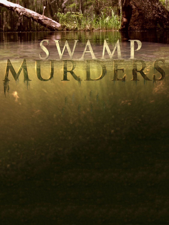 Watch Movie swamp-murders-season-5