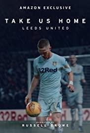 Watch Movie take-us-home-leeds-united-season-2
