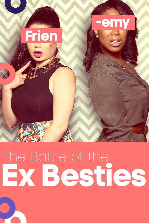 Watch Movie the-battle-of-the-ex-besties-season-1