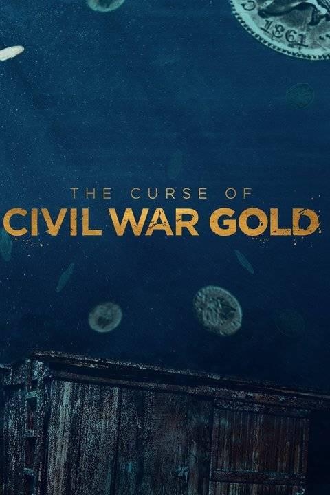 Watch Movie the-curse-of-civil-war-gold-season-1