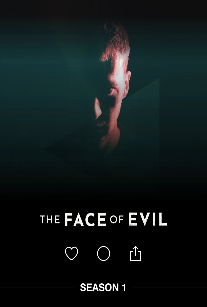Watch Movie the-face-of-evil-season-1