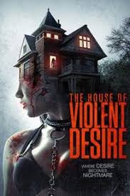 Watch Movie the-house-of-violent-desire