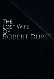 Watch Movie the-lost-wife-of-robert-durst